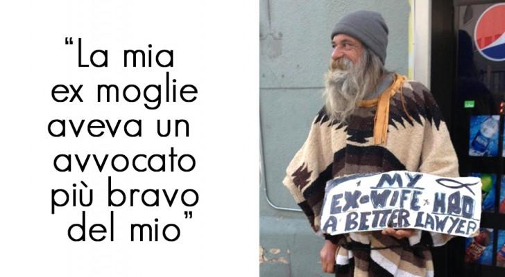 11 senzatetto a cui la povertà non ha tolto il senso dell'umorismo