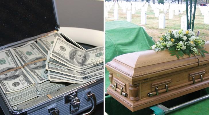 Der Ehemann hatte verfügt, dass er mit all seinem Geld begraben werden wollte. Aber was seine Frau gemacht hat ist viel besser.